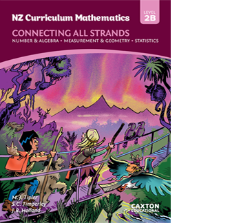 NZ Curriculum Mathematics - Connecting All Strands, Level 2B, NZ Maths Book